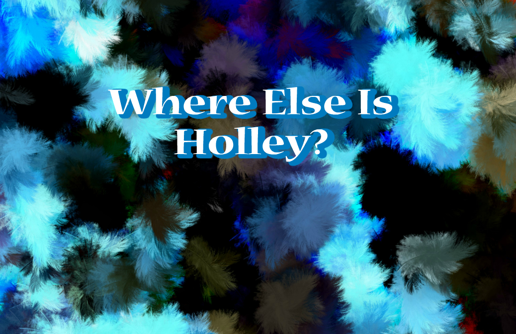 Where Else Is Holley Featured Image