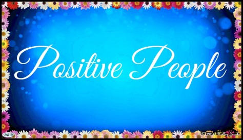 Positive People In Your Life