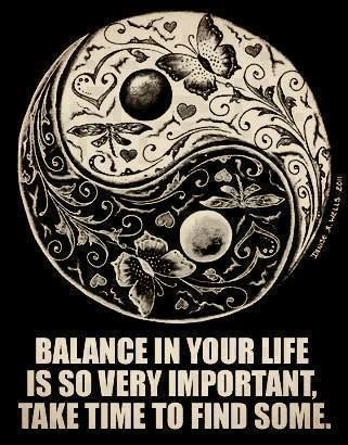 Balance is needed in life