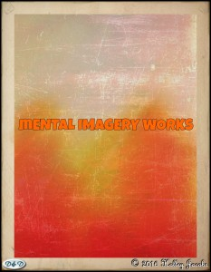 Mental Imagery works